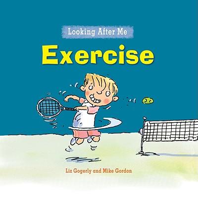 Exercise By Gogerly, Liz/ Gordon, Mike (ILT)